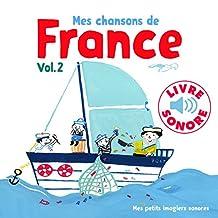 MES CHANSONS DE FRANCE T.02