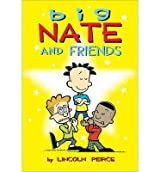 [ BIG NATE COMPILATION 1: WHAT COULD POSSIBLY GO WRONG? BY PEIRCE, LINCOLN](AUTHOR)PAPERBACK