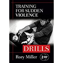Training for Sudden Violence: DRILLS 2-DVD set (YMAA) Rory Miller, author of Meditations on Violence **BESTSELLER**