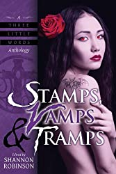 Stamps, Vamps & Tramps: A Collection of Dark Urban Fantasy Stories with Vampires (A Three Little Words Anthology Book 3)