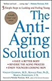 img - for The Anti-Aging Solution: 5 Simple Steps to Looking and Feeling Young book / textbook / text book