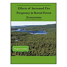 Effects of Increased Fire Frequency in Boreal Forest Ecosystems