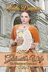 The Goldsmith's Wife (The Woulfes of Loxsbeare)