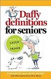 Daffy Definitions for Seniors, Bernadette McCarver Snyder, 1585958468