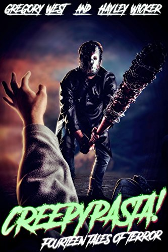 Creepypasta! : Fifteen Tales of Horror and