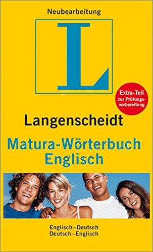 Langenscheidt Matura-Wörterbuch Englisch - Matura-Wörterbuch: Englisch-Deutsch/Deutsch-Englisch