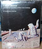 Lunar Bases and Space Activities of the Twenty-First Century, , 0942862023