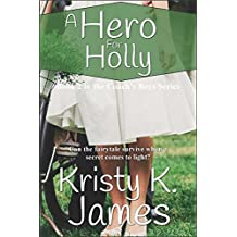 A Hero For Holly (The Coach's Boys Series Book 2)