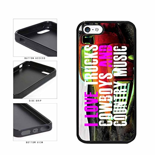 BleuReign(TM) Country Girls Love Trucks Cowboys And Country Music TPU RUBBER Phone Case Back Cover Apple iPhone 5 5s
