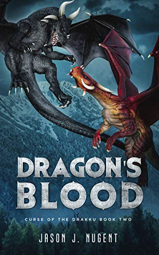 Dragon's Blood: Curse of the Drakku Book Two