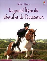 GRAND LIVRE DU CHEVAL ET DE L'EQUITATION NE
