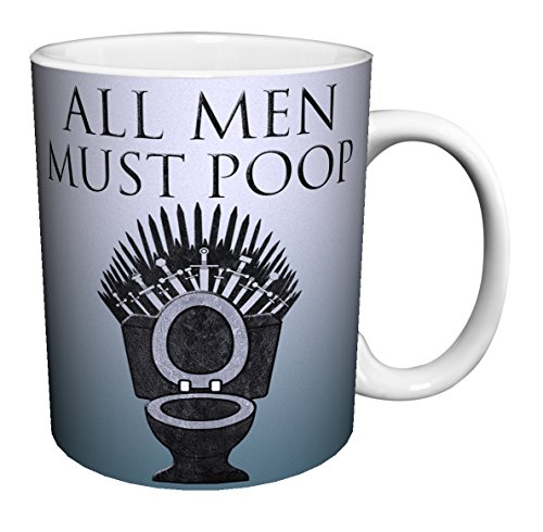 All Men Must Poop Game of Thrones Spoof Novelty Toilet Bathroom Humor Ceramic Gift Coffee (Tea, Cocoa) Mug