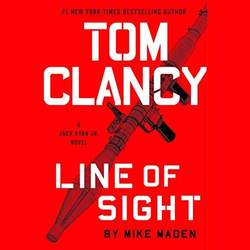 Tom Clancy Line of Sight (A Jack Ryan Jr. Novel) by Random House Audio