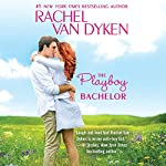 The Playboy Bachelor | Rachel Van Dyken