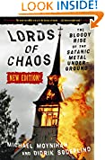 #8: Lords of Chaos: The Bloody Rise of the Satanic Metal Underground New Edition