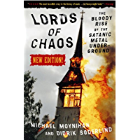 Lords of Chaos: The Bloody Rise of the Satanic Metal Underground New Edition (Extreme Metal) book cover