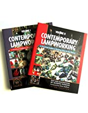 Contemporary Lampworking: A Practical Guide to Shaping Glass in the Flame (Volume 1 and 2) Third Edition
