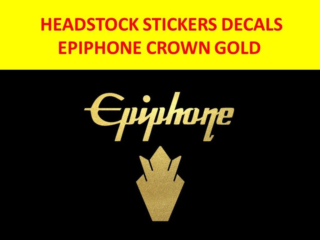 Amazon.com: EPIPHONE CROWN GOLD LOGO - HEADSTOCKS DECAL STICKER - PARA GUITARRA ELECTRICA ,WHO#-MVOW382HRT6818: Musical Instruments