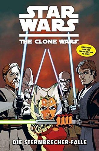 Star Wars: The Clone Wars (zur TV-Serie): Bd. 10: Die Sternbrecher-Falle