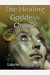 The Healing Goddess Oracle Paperback
