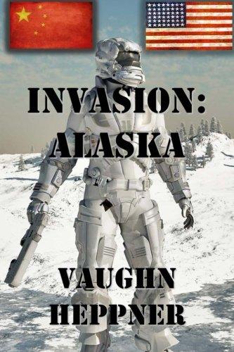 Invasion: Alaska (Invasion: America) (Volume 1)