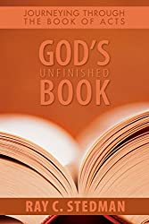 God's Unfinished Book: Journeying Through the Book of Acts