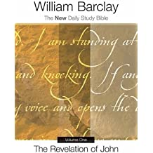 The Revelation of John, Vol. 1 (New Daily Study Bible)