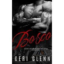 Bosco (Kings of Korruption MC Book 5)
