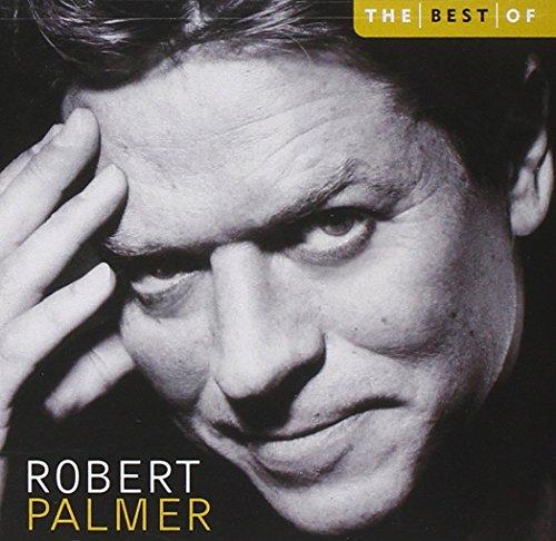 The Best Of Robert Palmer (Best Of Robert Palmer)