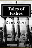 img - for Tales of Fishes book / textbook / text book