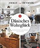 Dänisches Wohnglück: Inspirationen und Design für Zuhause