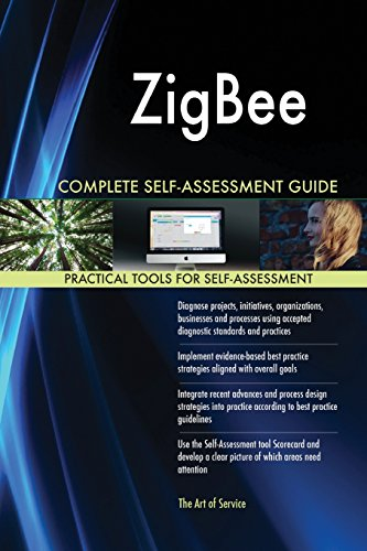 ZigBee Complete Self-Assessment Guide