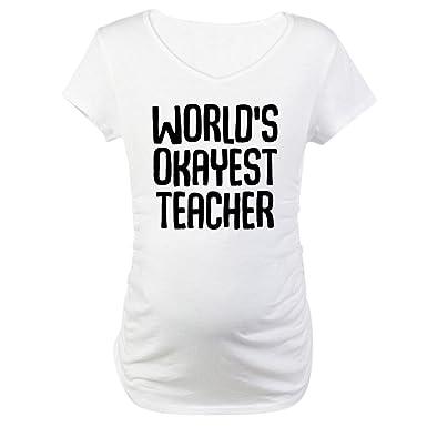 9f3894dc8d8 CafePress World s Okayest Teacher Maternity Tee at Amazon Women s ...