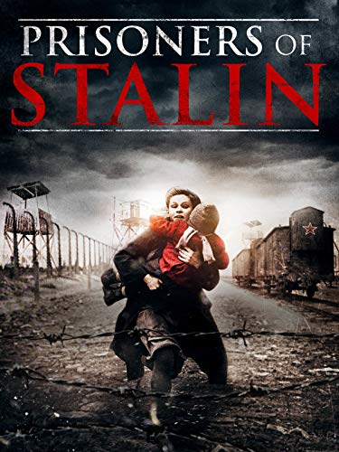 Prisoners of Stalin on Amazon Prime Video UK