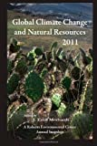 Global Climate Change and Natural Resources 2011, J. Emil Morhardt, 0984382348