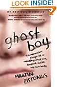 #6: Ghost Boy: The Miraculous Escape of a Misdiagnosed Boy Trapped Inside His Own Body