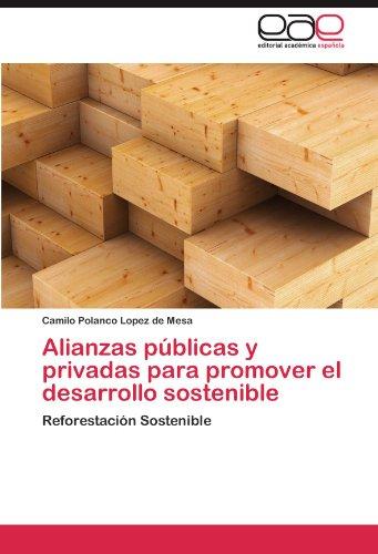 Descargar Libro Alianzas Publicas Y Privadas Para Promover El Desarrollo Sostenible Camilo Polanco Lopez De Mesa