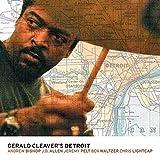 Gerald Cleaver's Detroit
