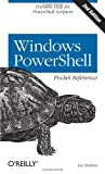 Windows PowerShell Pocket Reference, Holmes, Lee, 1449320961