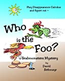 Who Is the Foo?, David Zethmayr, 1442150637
