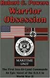 Warrior Obsession, Robert C. Powers, 0976977346