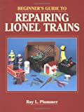Beginners Guide to Repairing Lionel Trains