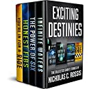 Exciting Destinies - The Complete Collection: A Collection of Science Fiction/Speculative Fiction Short Stories