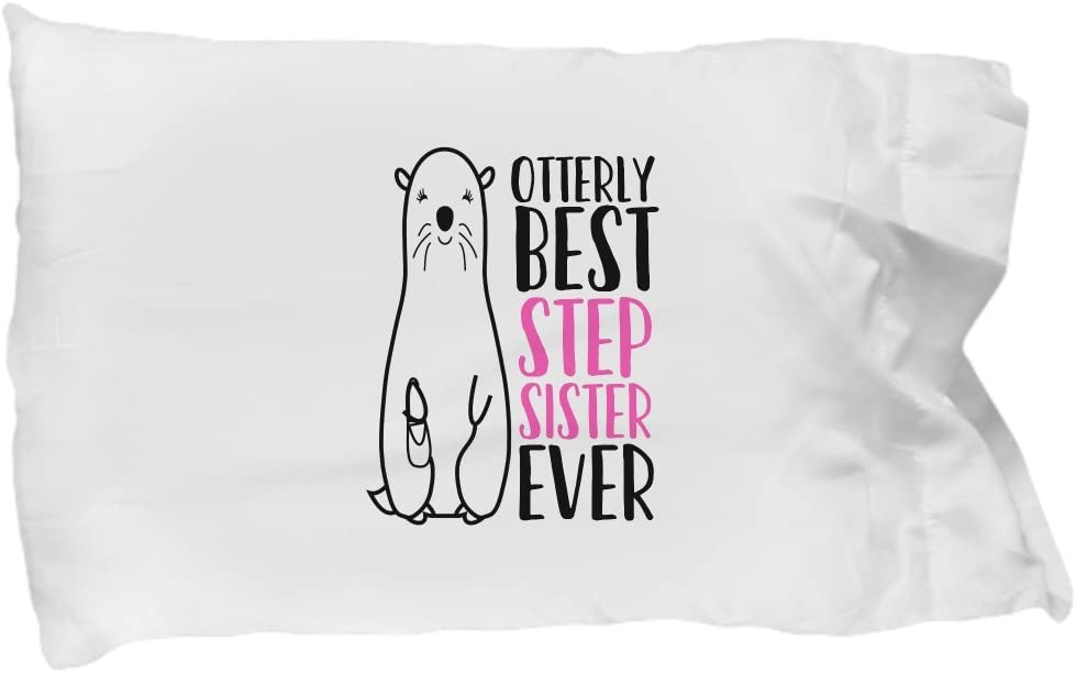 Funny Step Sister Pillow Case Gifts For Stepsis Half Sister Sister In Law Sibling Family Pillowcase for Christmas Valentines Day Most Badass
