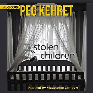 Amazon Stolen Children Audible Audio Edition Peg Kehret Madeleine Lambert Inc Blackstone Books