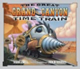 The Great Grand Canyon Time Train, Susan Lowell, 1933855630