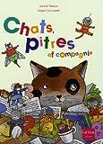 Chats, pitres et compagnie