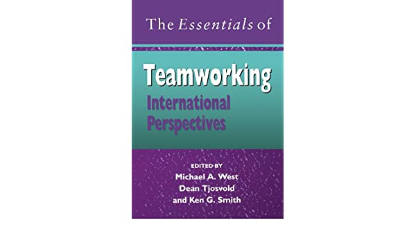 international h andbook of organizational teamwork and cooperative working tjosvold dean west michael a smith ken g