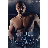 Cruel Twist of Fate (Fate Series Book 3)
