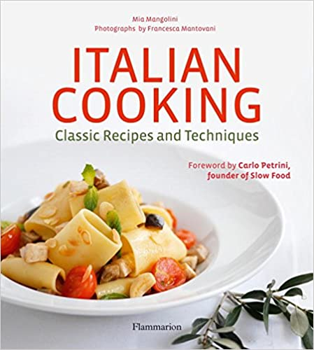 Book italian cooking classic recipes and techniques by mia italian cooking classic recipes and techniques pdf forumfinder Gallery